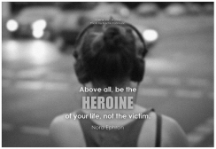 be the heroine