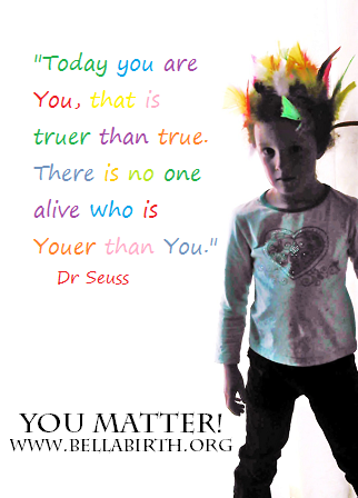 you matter www.bellabirth.org